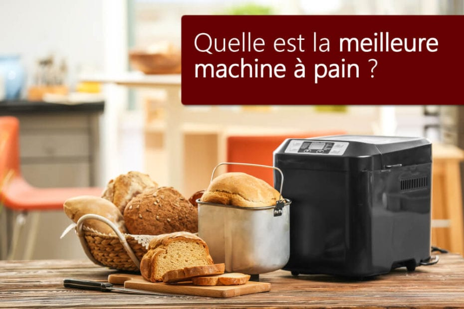 top comparatif meilleure machine a pain